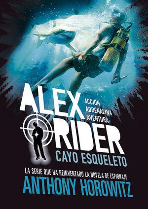 CAYO ESQUELETO (ALEX RIDER 3)