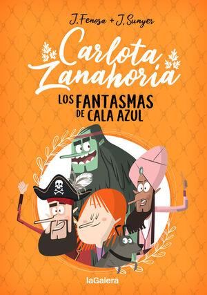 LOS FANTASMAS DE CALA AZUL (CARLOTA ZANAHORIA 1)