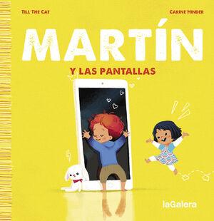 MARTÍN Y LAS PANTALLAS