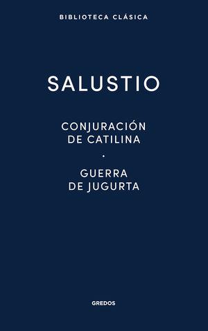 CONJURACIÓN DE CATILINA / GUERRA DE JUGURTA / FRAGMENTOS DE LAS