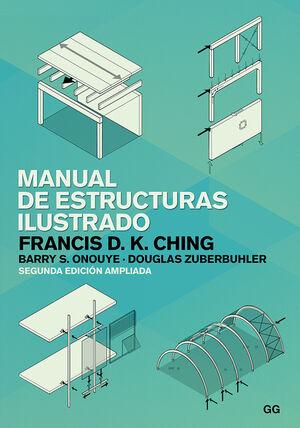 MANUAL DE ESTRUCTURAS ILUSTRADO. 2ª ED. AMPLIADA