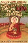 COMO CONVERTIRSE EN BUDA EN CINCO SEMANAS