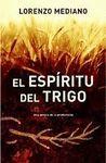 EL ESPIRITU DEL TRIGO. UNA NOVELA DE LA PREHISTORIA