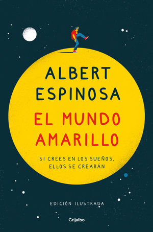 EL MUNDO AMARILLO (EDICIÓN ILUSTRADA CONMEMORATIVA 15 ANIVERSARIO)