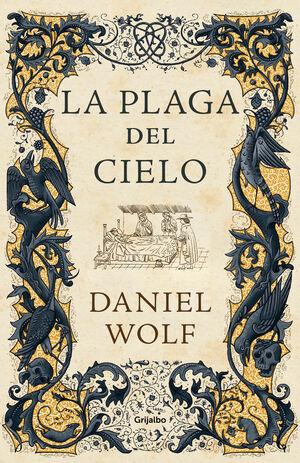LA PLAGA DEL CIELO. LA SAGA DE LOS FLEURY 4