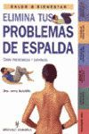 ELIMINA TUS PROBLEMAS DE ESPALDA