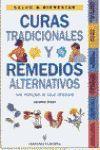 CURAS TRADICIONALES Y REMEDIOS ALTERNATIVOS