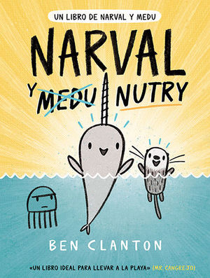NARVAL Y NUTRY (UN LIBRO DE NARVAL Y MEDU 3)