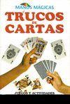 TRUCOS DE CARTAS. MANOS MAGICAS