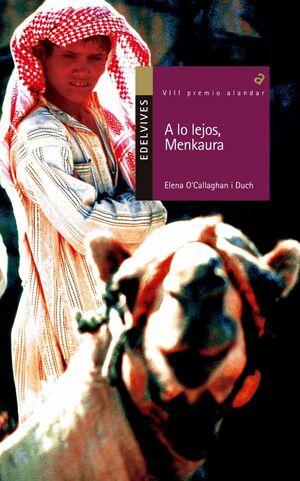 A LO LEJOS, MENKAURA (VIII PREMIO ALANDAR 2008)