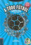 A TODO FUTBOL. SUDAFRICA 2010