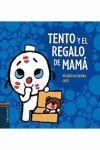 TENTO Y EL REGALO DE MAMÁ (TENTO - CARTON 5)