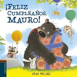 ¡FELIZ CUMPLEAÑOS MAURO! (MAURO 4)