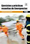 EJERCICIOS Y PRACTICAS RESUELTAS DE EMERGENCIAS. 2ª ED.
