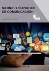 MEDIOS Y SOPORTES DE COMUNICACION DE MARKETING Y PUBLICIDAD