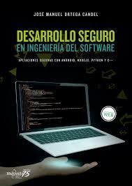 DESARROLLO SEGURO EN INGENIERIA DE SOFTWARE