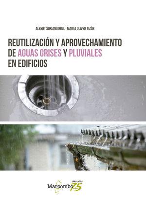 REUTILIZACION Y APROVECHAMIENTO DE AGUAS GRISES Y PLUVIALES EN ED