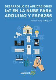 DESARROLLO DE APLICACIONES LOT EN LA NUBE PARA ARDUINO ESP8266