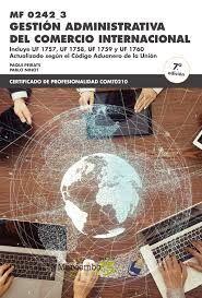 MF 0242_3_GESTIÓN ADMINISTRATIVA DEL COMERCIO INTERNACIONAL