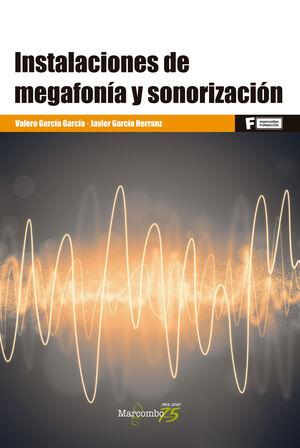 INSTALACIONES DE MEGAFONIA Y SONORIZACION