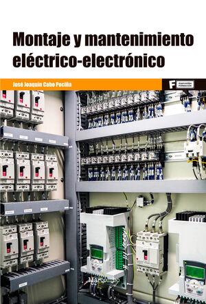 MONTAJE Y MANTENIMIENTO ELECTRICO-ELECTRONICO