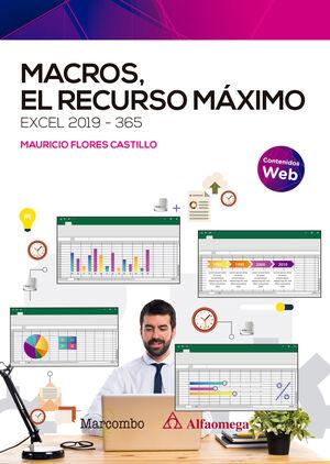 MACROS, EL RECURSO MÁXIMO. EXCEL 2019-365