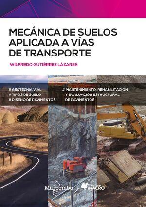 MECANICA DE SUELOS APLICADA A VIAS DE TRANSPORTE