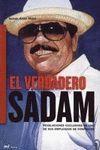 EL VERDADERO SADAM
