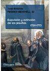 EXPULSION Y EXTINCION DE LOS JESUITAS 1759-1773