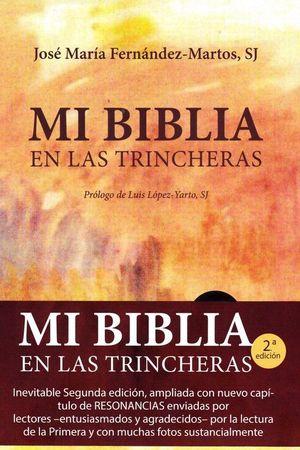 MI BIBLIA EN LAS TRINCHERAS. 2ª ED.