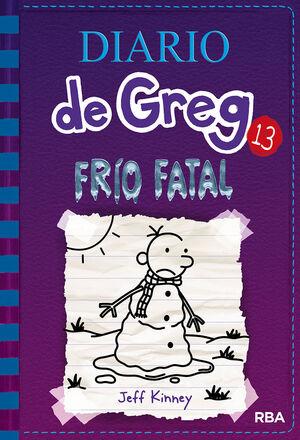 FRIO FATAL (DIARIO DE GREG 13)