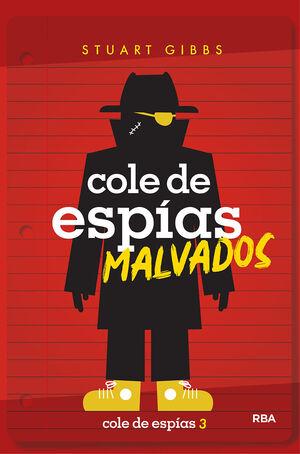 COLE DE ESPÍAS MALVADOS (COLE DE ESPIAS 3)