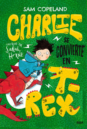 CHARLIE SE CONVIERTE EN T-REX 2