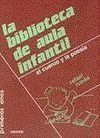 BIBLIOTECA DE AULA INFANTIL. CUENTO Y POESIA