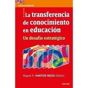 LA TRANSFERENCIA DE CONOCIMIENTO EN EDUCACION