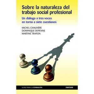 SOBRE LA NATURALEZA DEL TRABAJO SOCIAL PROFESIONAL