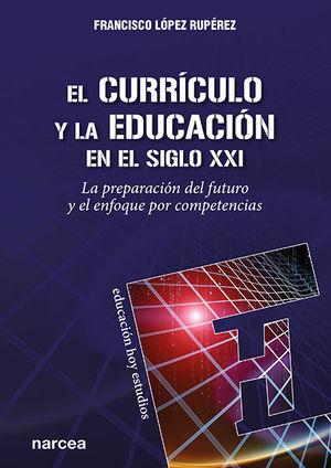 EL CURRICULO Y LA EDUCACION EN EL SIGLO XXI