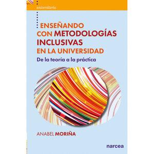 ENSEÑANDO CON METODOLOGIAS INCLUSIVAS EN LA UNIVERSIDAD