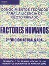 CONOCIMIENTOS TEORICOS LICENCIA PILOTO PRIVADO : FACTORES HUMANOS 2ª E