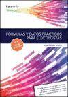 FORMULAS Y DATOS PRACTICOS PARA ELECTRICISTAS 9.ª ED. ACTUALIZADA