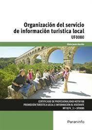 UF0080 ORGANIZACION DEL SERVICIO DE INFORMACION TURISTICA LOCAL