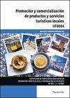 UF0084 PROMOCION Y COMERCIALIZACION DE PRODUCTOS Y SERVICIOS TURISTICOS LOCALES