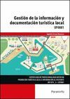 UF0081 GESTION DE LA INFORMACION Y DOCUMENTACION TURISTICA LOCAL