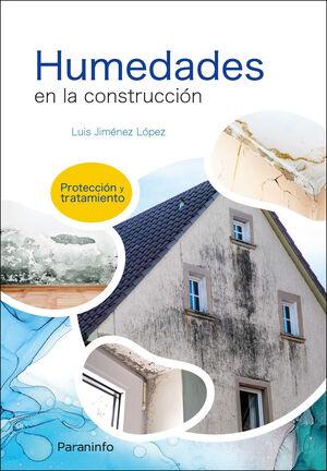 HUMEDADES EN LA CONSTRUCCION: PROTECCION Y TRATAMIENTO