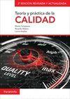TEORIA Y PRACTICA DE LA CALIDAD. 2ª EDICION REVISADA Y ACTUALIZAD