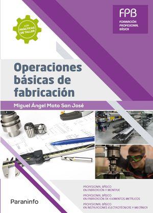 OPERACIONES BASICAS DE FABRICACION
