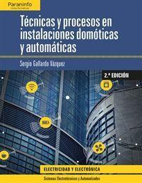 TÉCNICAS Y PROCESOS EN INSTALACIONES DOMÓTICAS Y AUTOMÁTICAS 2.ª
