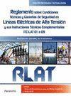 RLAT REGLAMENTO CONDICIONES TECNICAS Y GARANTIAS SEGURIDAD EN LINEAS ELECTRICAS DE ALTA TENSION. ED. 2018