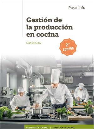 GESTION DE LA PRODUCCION EN COCINA. 2ª ED.
