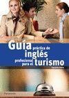 GUIA PRACTICA DE INGLES PROFESIONAL PARA EL TURISMO